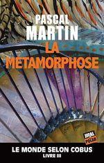 Vente EBooks : La métamorphose  - Pascal Martin