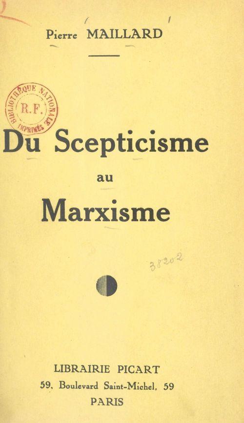 Du Scepticisme au Marxisme