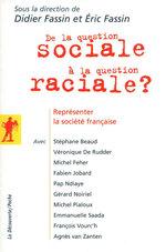 Vente Livre Numérique : De la question sociale à la question raciale ?  - Didier FASSIN - Éric FASSIN