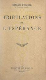 Vente Livre Numérique : Tribulations de l'espérance  - Georges Duhamel