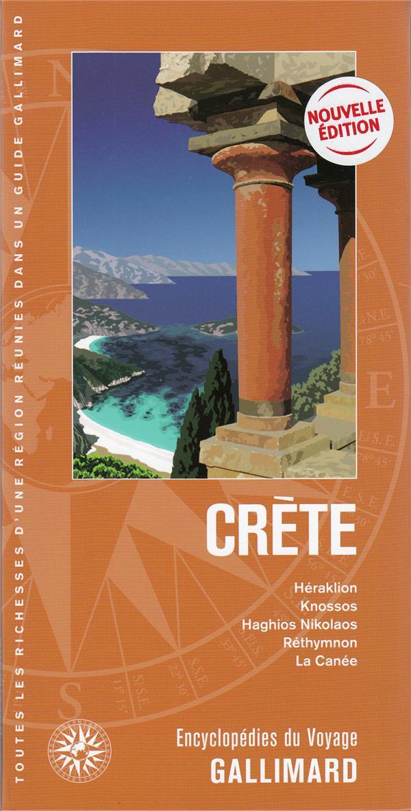 Crète ; Héraklion, Knossos, Haghios Nikolaos, Réthymnon, La Canée (édition 2020)