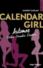 Vente Livre Numérique : Calendar Girls - Automne (Octobre - Novembre - Décembre)  - Audrey Carlan
