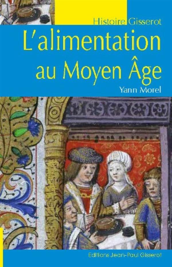 L'alimentation au Moyen Âge