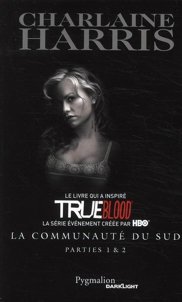 Trueblood - La Communaute Du Sud ; Integrale T.1 Et T.2