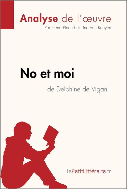 No et moi de Delphine de Vigan (Analyse de l'oeuvre)