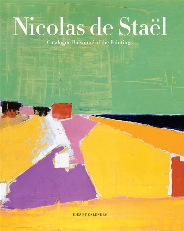 Nicolas de Staël ; catalogue raisonné of the paintings