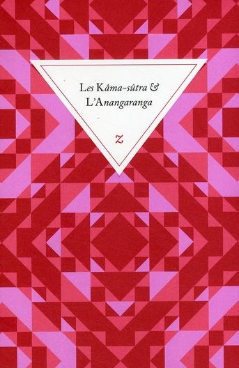 Les Kâma-sûtra et l'Anangaranga