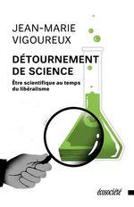 Vente Livre Numérique : Détournement de science  - Jean-Marie Vigoureux