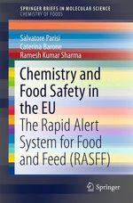 Chemistry and Food Safety in the EU  - Caterina Barone - Ramesh Kumar Sharma - Salvatore Parisi