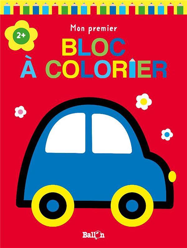 Mon premier bloc à colorier ; voiture