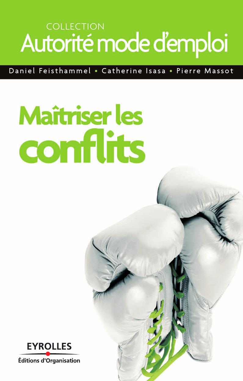 Maîtriser les conflits