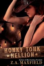 Honky Tonk Hellion  - Z. A. Maxfield