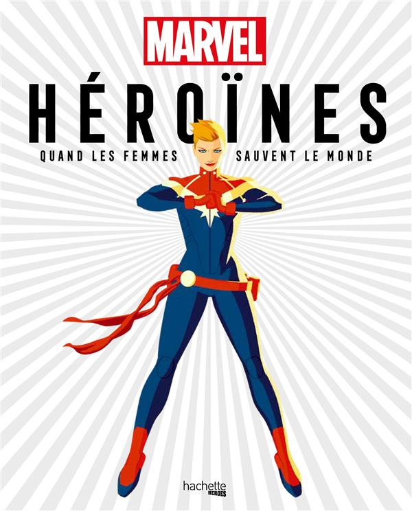 Heroines marvel ; quand les femmes sauvent le monde