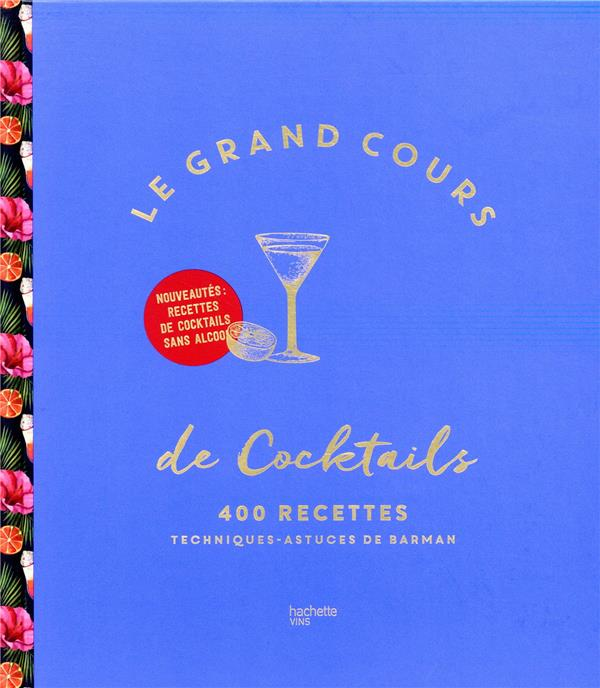 LE GRAND COURS DE COCKTAILS -