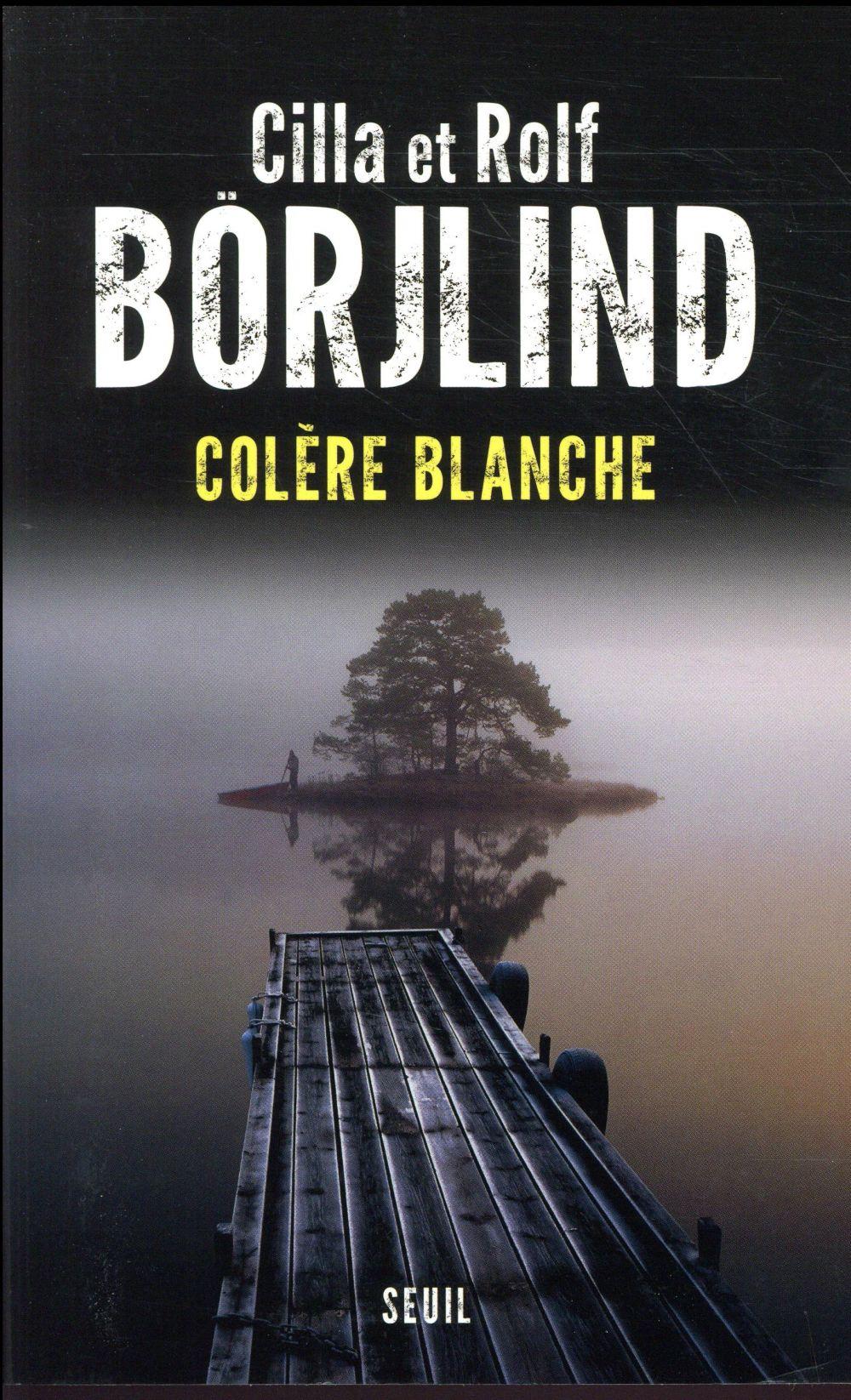 COLERE BLANCHE