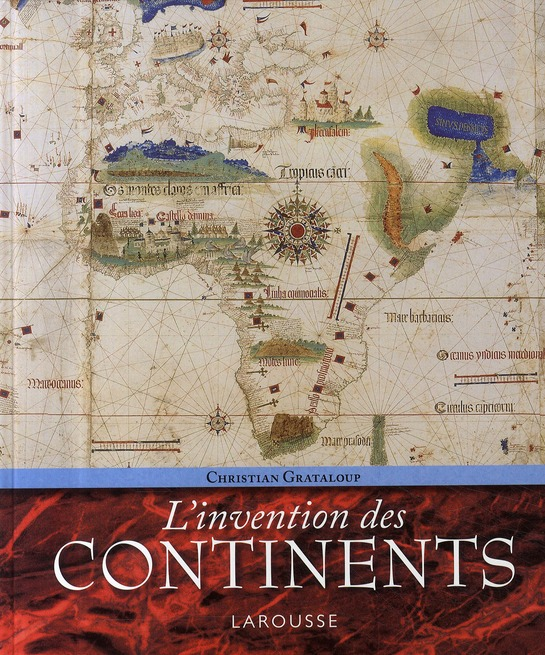 L'Invention Des Continents