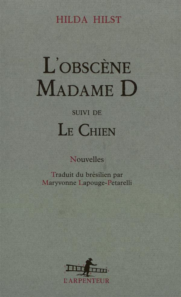 L'obscene madame d ; le chien