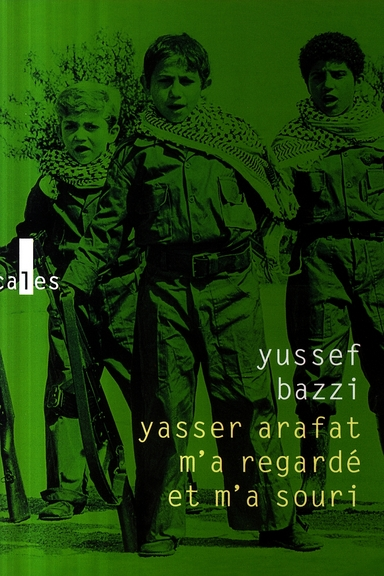 Yasser Arafat m'a regardé et m'a souri