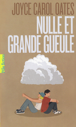 Vente Livre Numérique : Nulle et Grande Gueule  - Joyce Carol Oates