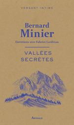 Vallées secrètes  - Bernard Minier