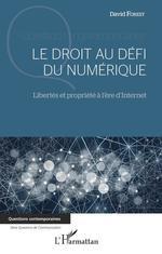 Le droit au défi du numérique  - David Forest
