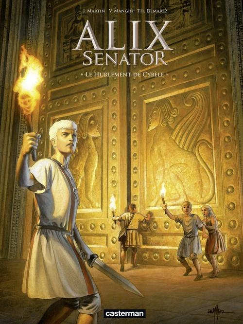 Alix Senator T.5 ; le hurlement de Cybèle
