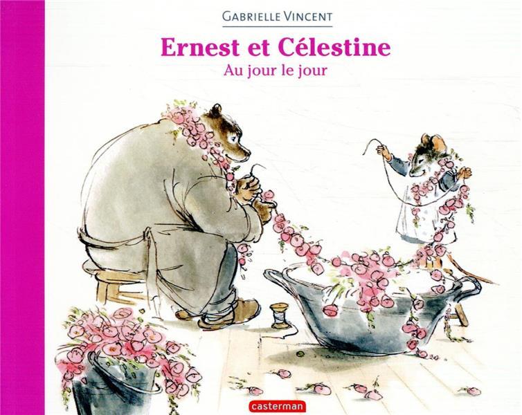 Ernest et Célestine ; au jour le jour