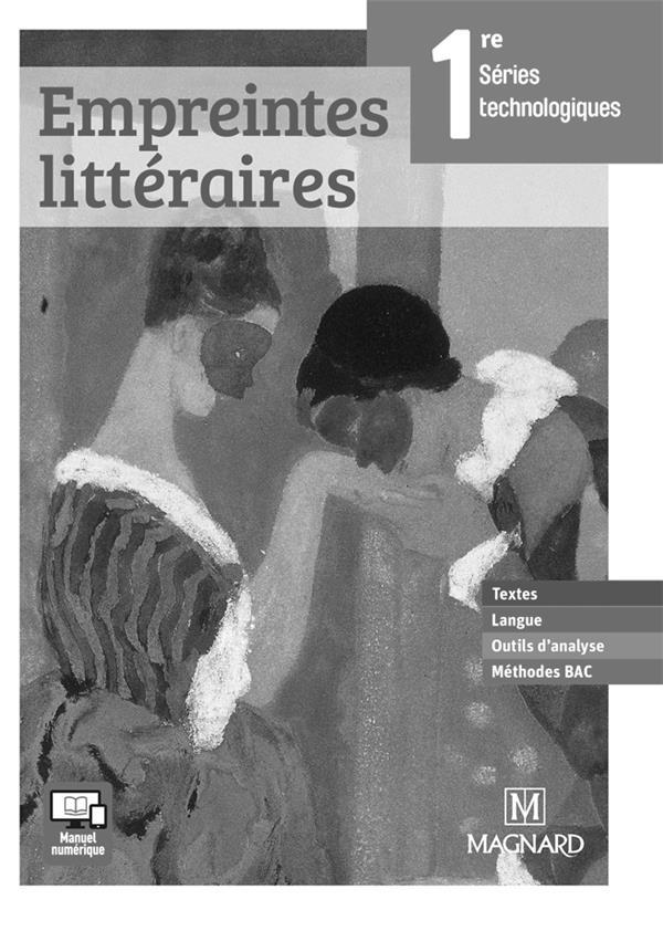 Empreintes Litteraires 1re Series Technologiques Textes Langue Outils D Analyse Methode Bac Livre Du Professeur Florence Randanne