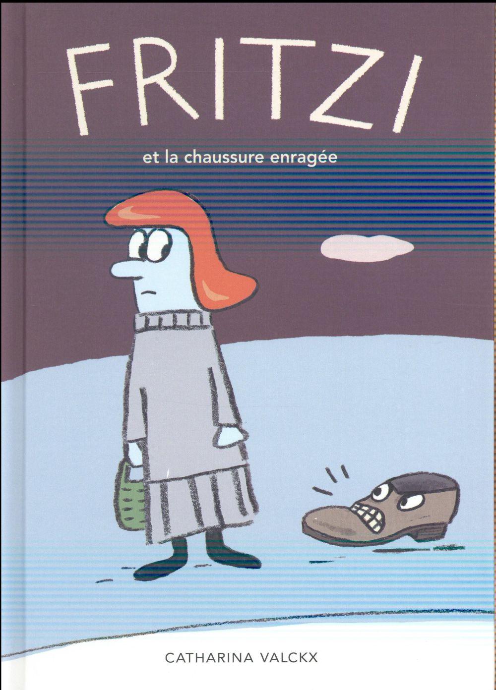 Fritzi et la chaussure enragee