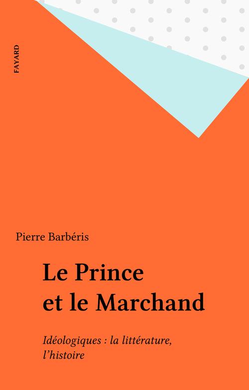 Le Prince et le Marchand