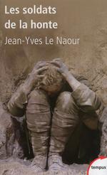 Vente EBooks : Les soldats de la honte  - Jean-Yves Le Naour