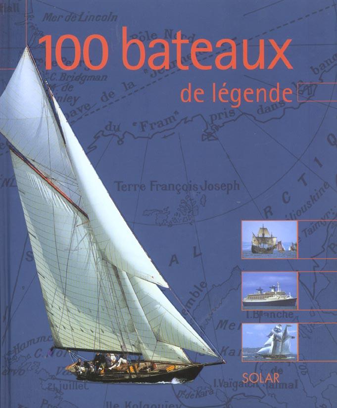 100 bateaux de legende
