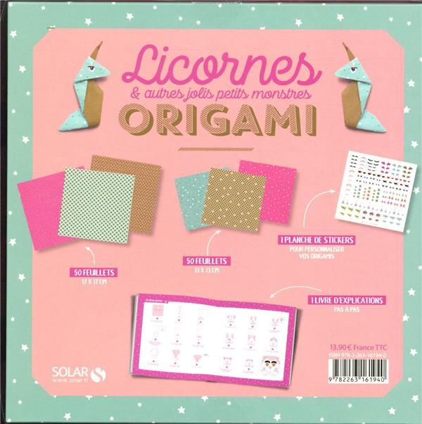 Origami licornes et autres jolis petits monstres