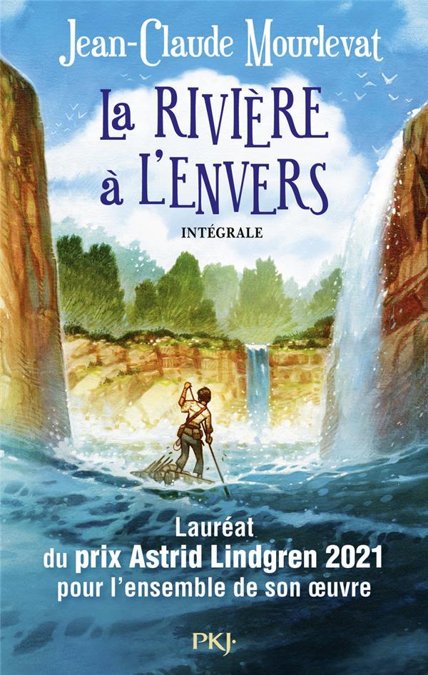 LA RIVIERE A L-ENVERS - INTEGRALE MOURLEVAT JEAN-CLAUD