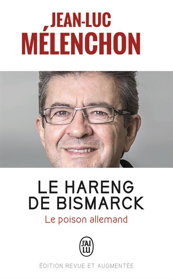 Le hareng de Bismarck ; le poison allemand