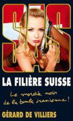 Vente EBooks : SAS 182 La filière suisse  - Gérard de Villiers