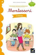 Vente EBooks : Premières lectures autonomes Montessori Niveau 3 - La dictée  - Stéphanie Rubini