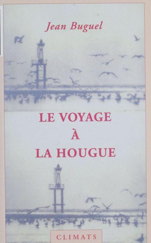 Voyage a la hougue
