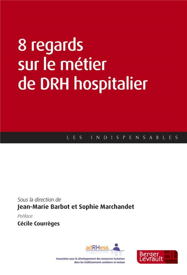 8 regards sur le métier de DRH hospitalier