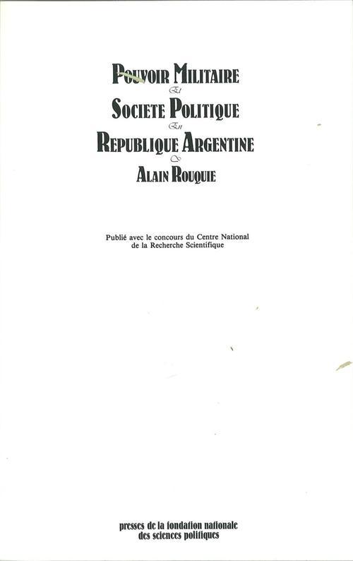 Pouvoir militaire et société politique en République argentine