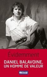 Vente EBooks : Évidemment. Daniel Balavoine, un homme de valeur  - Pierre Pernez