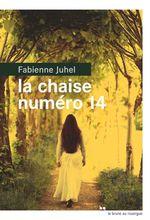 Vente Livre Numérique : La chaise numéro 14  - Fabienne Juhel