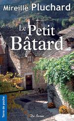 Vente Livre Numérique : Le Petit Bâtard  - Mireille Pluchard
