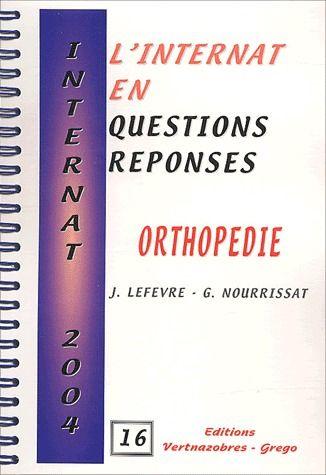 Internat 2004 ; Orthopedie