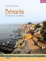 Vente Livre Numérique : Bénarès  - Xavier Armange