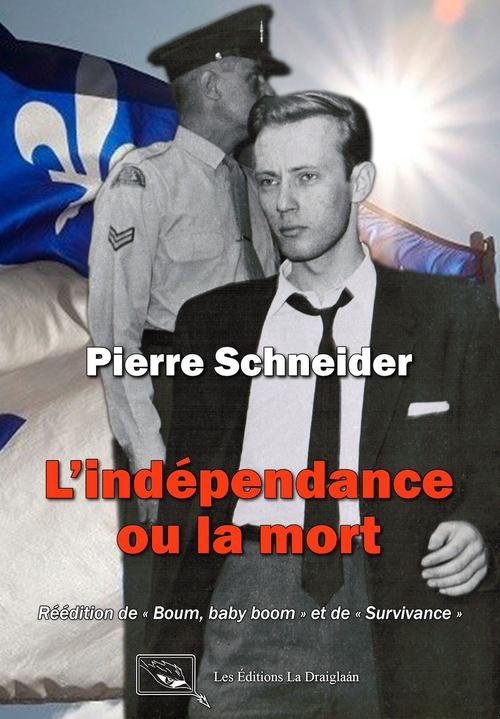 L'indépendance ou la mort