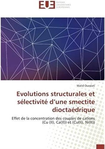 évolutions structurales et sélectivité d'une smectite dioctaédrique ; effet de la concentration des couples de cations
