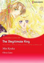 Vente Livre Numérique : Harlequin Comics: The Illegitimate King  - Min Kyuka - Olivia Gates