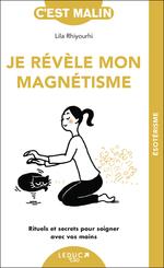 Vente EBooks : Je révèle mon magnétisme, c'est malin  - Lila Rhiyourhi