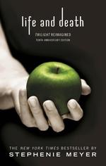 Vente Livre Numérique : Life and Death: Twilight Reimagined  - Stephenie Meyer